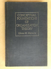 0887302513 Conceptual Foundations of Organization Theory - Edwin M. Harman HC