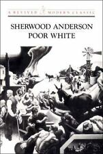 Poor White (Revived Modern Classic) by Anderson, Sherwood
