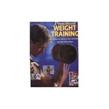 Very Good, Practical Weight Training: Workouts, Weights and Equipment, Pressley,