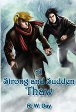 A Strong and Sudden Thaw by R. W. Day