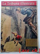 LA TRIBUNA ILLUSTRATA anno 72  N 9 - 4/3/1962 muro Berlino, tesoro di Balbo