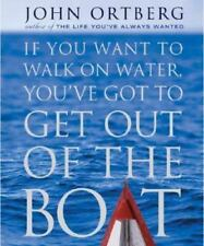 If You Want To Walk On Water, You Have To Get Out of The Boat