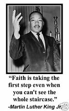 "Martin Luther King Jr. MLK ""faith is taking"" Quote 11 x 17 Poster Photo # fc1"