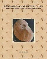 Don Mariano Mariotti (1813-1876) prete naturalista, geologo e paleontologo - ER