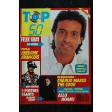 TOP 50 110 FELIX GRAY + POSTERS BOY GEORGE FLORENT PAGNY NOAM CHARLIE MAKES THE
