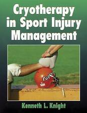 Cryotherapy in Sport Injury Management by Knight, Kenneth