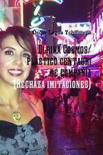 "Ulrika Cosmos/Plastico Centauri de Compania by A""Scar Legua Ychillumpa (2014,..."
