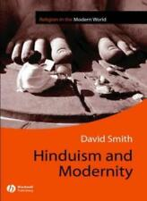 Hinduism and Modernity (Religion and Spirituality in the Modern World) By David