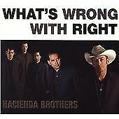 Hacienda Brothers - What's Wrong with Right (2006)