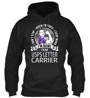 In style Usps Letter Carrier - I Don't Stop When I'm Gildan Hoodie Sweatshirt