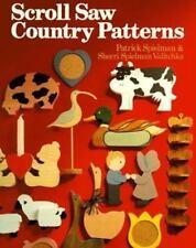 Scroll Saw Country Patterns by Patrick Spielman, Sherri Spielman Valitchka, Good