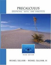 Precalculus: Graphing and Data, and Analysis, Third Edition by Sullivan, Michae