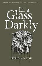 Very Good 1840225521 Paperback In A Glass Darkly (Tales of Mystery & The Superna