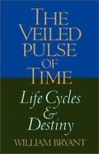 The Veiled Pulse of Time: Life Cycles and Destiny Spirituality and Social Renew