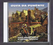 CD ITALY CORO DELLA VALLE OURA DA PUNENTE CD GALLO