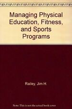 Managing Physical Education, Fitness, and Sports P