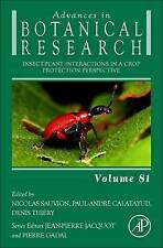 Insect-Plant Interactions in a Crop Protection Perspective, Volume 81 (Advances
