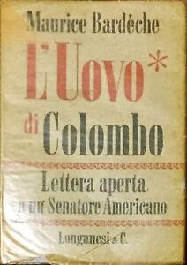 L'UOVO DI COLOMBO - MAURICE BARDECHE - LONGANESI 1952