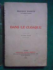 DANS LE CLOAQUE MAURICE BARRES NOTES SUR L'AFFAIRE ROCHETTE 1914 EMILE PAUL