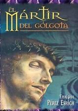 El Martir Del Golgota: uno de los maestros mas reconocidos del mundo trasmitiend