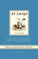 At Large and At Small: Familiar Essays-ExLibrary