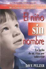 El Niño Sin Nombre: La lucha de un niño por sobr