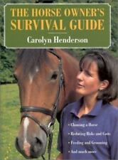 The Horse Owner's Survival Guide by Carolyn Henderson (2001, Hardcover)