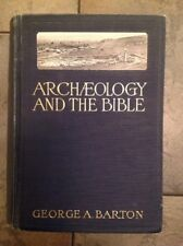 """George A. Barton """" Archaeology And The Bible"""" Hardcover 1933 6th Edition"""