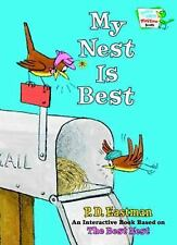 MY NEST IS BEST - P. D. EASTMAN (HARDCOVER) Very Good Condition