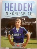 Helden in Königsblau + Buch + 75 Fußball Legenden vom FC Schalke 04 + Großformat
