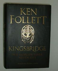 Ken Follet  KINGSBRIDGE Der Morgen einer neuen Zeit