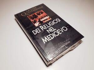 LIBRO LA VITA QUOTIDIANA DEI RELIGIOSI NEL MEDIOEVO - ED. FABBRI ... NUOVO