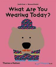 What are You Wearing Today? by Janik Coat, Bernard Duisit (Hardback, 2017)