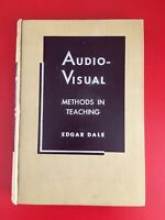 Dale, Edgar AUDIO-VISUAL METHODS IN TEACHING 1st Edition 5th Printing