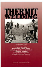 Thermit Welding by Vial from American Machinist (Lindsay how to book)