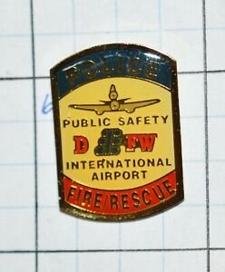 """DALLAS FORT WORTH INT'L AIRPORT POLICE FIRE RESCUE TEXAS PUBLIC SAFETY 1"""" PIN"""
