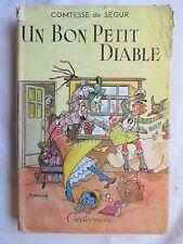 COMTESSE DE SEGUR UN BON PETIT DIABLE ILLUSTR JOBBE DUVAL 1956