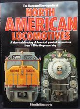 """[49792] """"NORTH AMERICAN LOCOMOTIVES"""" by BRIAN HOLLINGSWORTH (1984, HARDCOVER)"""