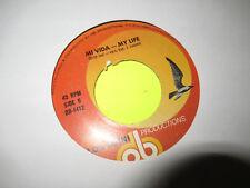 """LOS OMNI - MY VIDA - MY LIFE ( BILLY JOEL ) / ASI COMO ERES TU  7"""" 45  EX"""