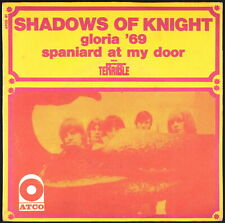 SHADOWS OF KNIGHT - Gloria '69 - 1968 France SP 45 tours