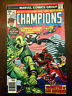 CHAMPIONS #9 Black Widow Ghost Rider (1976) VERY FINE/NEAR MINT!!