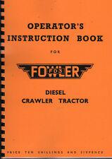 "Fowler ""FD3"" Diesel Crawler Tractor Operator Instruction Manual Book"