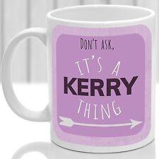 Kerry's mug, Its a Kerry thing (Pink)
