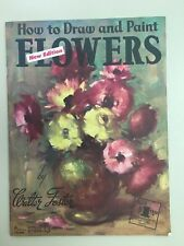 How to Draw & Paint Flowers (Walter T Foster #7) Publication Vintage