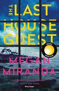 Last House Guest, Paperback by Miranda, Megan, Very Good Copy