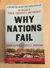 Why Nations Fail: Origins of Power, Prosperity, and Poverty by Acemoglu Robinson