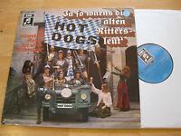 LP Hot Dogs Ja so warns die alten Rittersleut Vinyl EMI Columbia 1 C 062-28 857