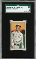 Rare 1909-11 T206 Billy Maloney Piedmont 350 Rochester SGC 60 / 5 EX