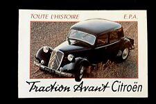Automobile TOUTE L'HISTOIRE TRACTION AVANT CITROËN  Editions   E. P. A.