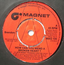 """BRENDON - How Can You Mend A Broken Heart *PROMO* - Ex 7"""" Single Magnet MAG 104"""
